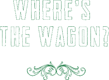 Where's the wagon?